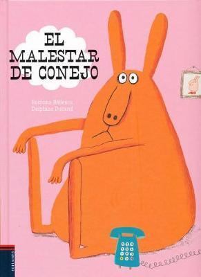 El Malestar de Conejo by Ramona Badescu