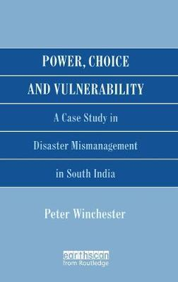 Power, Choice and Vulnerability by Peter Winchester