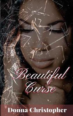 Beautiful Curse by Donna Christopher image