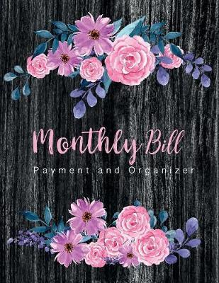Monthly Bill Payment and Organizer by Lisa Ellen