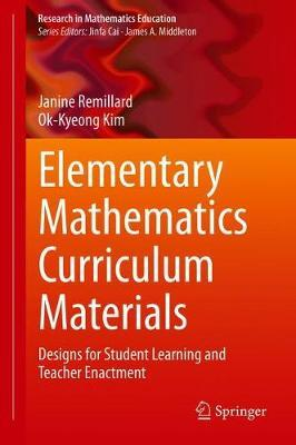 Elementary Mathematics Curriculum Materials by Janine Remillard