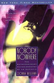Nobody Nowhere: The Extraordinary Autobiography of an Autistic by Donna Williams image