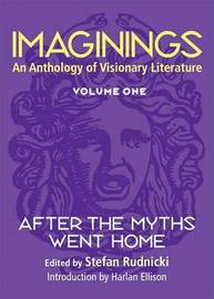 Imaginings: v. 1: After the Myths Went Home image
