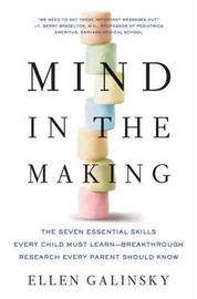 Mind in the Making by Ellen Galinsky image