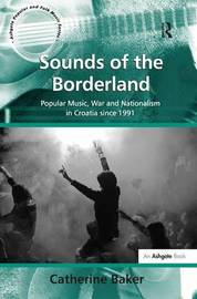 Sounds of the Borderland by Catherine Baker