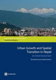 Nepal's Urban Growth and Spatial Transition by Elisa Muzzini