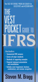 The Vest Pocket Guide to IFRS by Steven M. Bragg