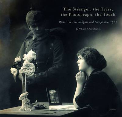 The Stranger, the Tears, the Photograph, the Touch by William Christian