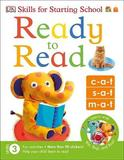 Skills for Starting School Ready to Read by DK