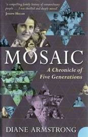 Mosaic: A Chronicle of Five Generations by Diane Armstrong image