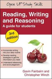 Reading, Writing and Reasoning by Gavin J. Fairbairn