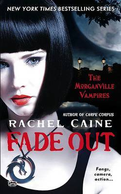 Fade Out (Morganville Vampires #7) by Rachel Caine image