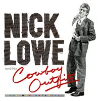 Nick Lowe and His Cowboy Outfit by Nick Lowe image