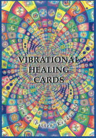 Vibrational Healing Cards: A Sacred Geometry of the Self by Rowena Pattee Kryder