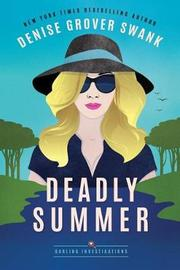 Deadly Summer by Denise Grover Swank image