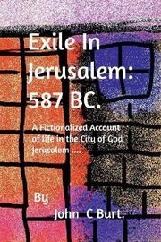 Exile in Jerusalem by John C Burt image