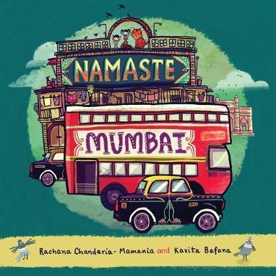 Namaste Mumbai by Rachana -Mamania Chandaria
