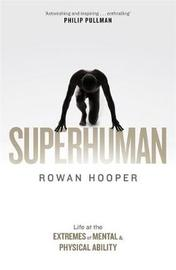 Superhuman by Rowan Hooper image