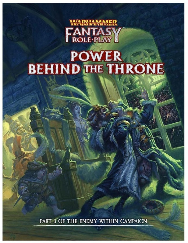 Warhammer: Fantasy RPG Enemy Within Campaign Director's Cut - Vol. 3: Power Behind the Throne
