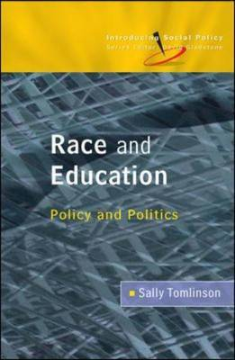 Race and Education: Policy and Politics by Sally Tomlinson image