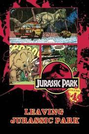 Jurassic Park Vol. 4: Leaving Jurassic Park by Walter Simonson