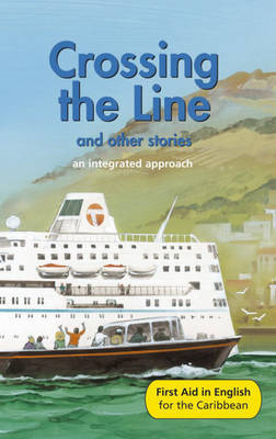 Crossing the Line and Other Stories: An Integrated Approach: Reader E by Angus Maciver image