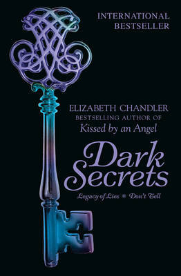 Dark Secrets: Legacy of Lies & Don't Tell by Elizabeth Chandler image
