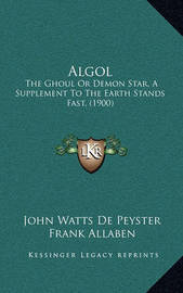 ALGOL: The Ghoul or Demon Star, a Supplement to the Earth Stands Fast, (1900) by Frank Allaben