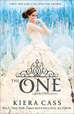 The One (Selection #3) by Kiera Cass