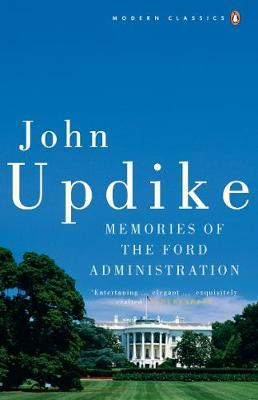 Memories of the Ford Administration by John Updike image