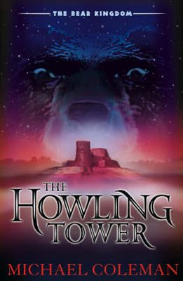 The Howling Tower by Michael Coleman
