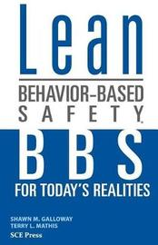 Lean Behavior-Based Safety by Shawn M. Galloway image