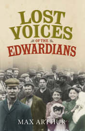 Lost Voices of the Edwardians by Max Arthur image