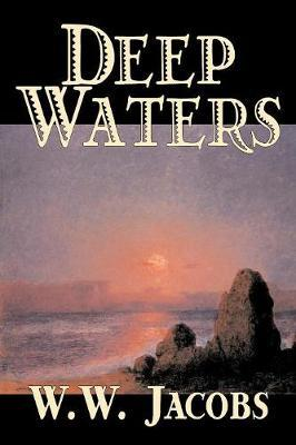 Deep Waters by W.W. Jacobs