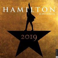 Hamilton 2019 Square Wall Calendar by Hamilton Uptown LLC