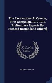 The Excavations at Cyrene, First Campaign, 1910-1911. Preliminary Reports by Richard Norton [and Others] by Richard Norton image