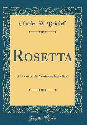 Rosetta by Charles W Brickell
