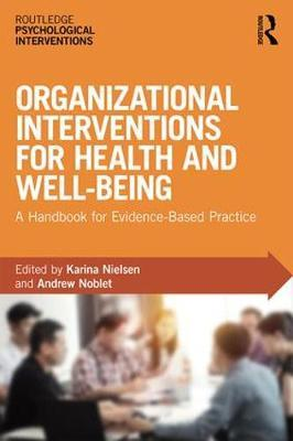 Organizational Interventions for Health and Well-being