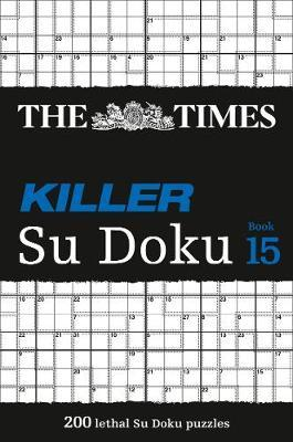 The Times Killer Su Doku Book 15 by The Times Mind Games image