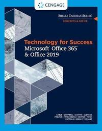 Technology for Success and Shelly Cashman Series Microsoft (R) Office 365 & Office 2019 by Misty Vermaat