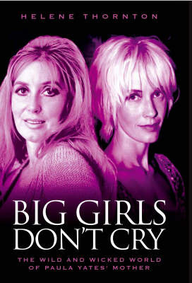 Big Girls Don't Cry by Helene Thornton image