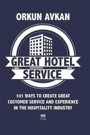 Great Hotel Service by Orkun Avkan