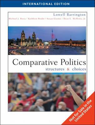 Comparative Politics: Structures and Choices by Lowell Barrington image