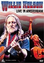 Willie Nelson - Live In Amsterdam on DVD