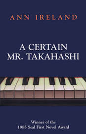 A Certain Mr. Takahashi by Ann Ireland image