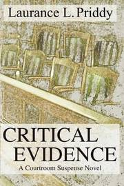 Critical Evidence by Laurance L. Priddy image