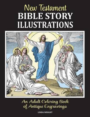 New Testament Bible Story Illustrations by Linda Wright