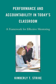 Performance and Accountability in Today's Classroom by Kimberly T. Strike image
