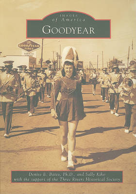 Goodyear by Denise E Bates image