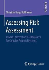 Assessing Risk Assessment by Christian Hugo Hoffmann